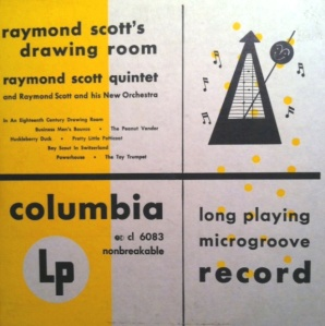 "Raymond Scott 10-inch, featuring ""Powerhouse"""